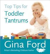 Top Tips for Toddler Tantrums