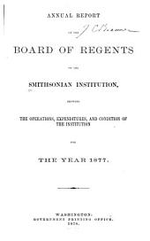 Annual Report of the Board of Regents of the Smithsonian Institution: Volume 32