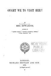 Ought We to Visit Her?: Volume 2
