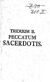 Secessus Triduani Sacerdotales Octo: Peccatum Sacerdotis. Triduum II.