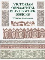 Victorian Ornamental Plasterwork Designs
