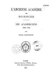 L'ancienne Académie des sciences: les académiciens