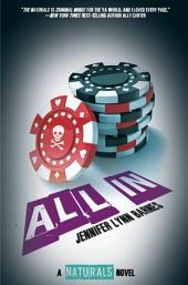 All In: (The Naturals #3)