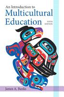 An Introduction to Multicultural Education PDF