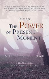 Practicing the Power of Present Moment