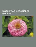 World War Ii Commerce Raiders