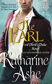 The Earl: A Devil's Duke Novel