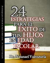 24 Estrategias para Ayudar tus Hijos en Edad Escolar