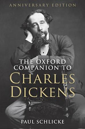 The Oxford Companion to Charles Dickens PDF