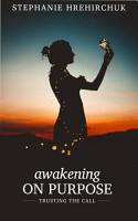 Awakening on Purpose PDF