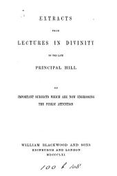 Extracts from Lectures in divinity on important subjects which are now engrossing the public attention
