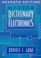 Modern Dictionary of Electronics: Edition 7
