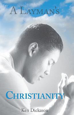 A Layman s Christianity PDF