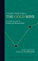 A Leader   s Study Guide to The Gold Mine PDF