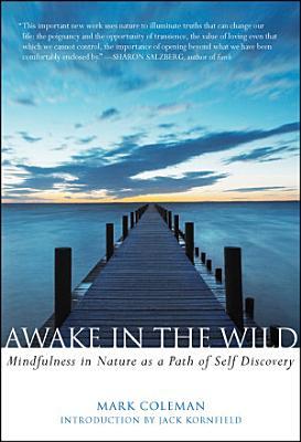 Awake in the Wild