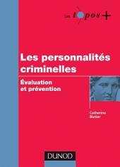 Les personnalités criminelles: Evaluation et prévention