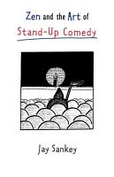 Zen and the Art of Stand Up Comedy PDF