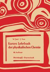Kurzes Lehrbuch der Physikalischen Chemie: Ausgabe 18