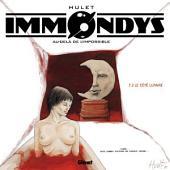 Immondys - Tome 02: Le Côté lunaire