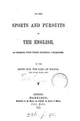 On the Sports and Pursuits of the English  as Bearing Upon Their National Character PDF