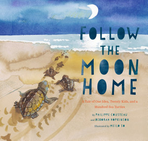Follow the Moon Home Book