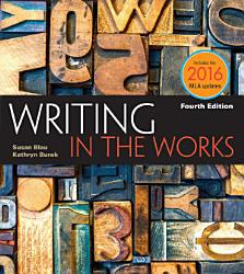 Writing In The Works 2016 Mla Update Book PDF