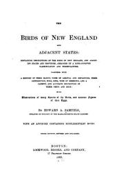 The Birds of New England and Adjacent States ...: Arranged by a Long-approved Classification and Nomenclature ...