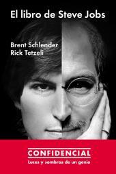 El libro de Steve Jobs: Luces y sombras de un genio