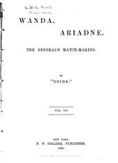 Ouida's Works: Wanda. Ariadne. The general's match-making