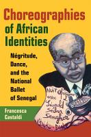 Choreographies of African Identities PDF