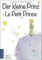 Der kleine Prinz    Le Petit Prince  Zweisprachig  mit fortlaufender Verlinkung des deutschen und franz  sischen Textes PDF