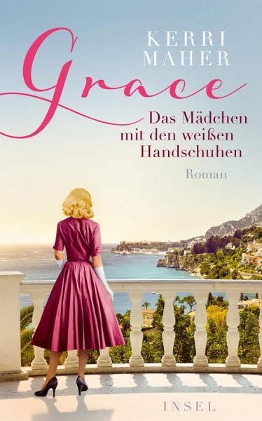 Grace  Das M  dchen mit den wei  en Handschuhen PDF
