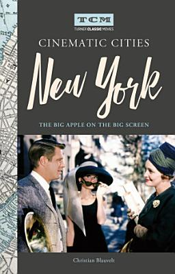 Turner Classic Movies Cinematic Cities  New York
