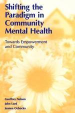 Shifting the Paradigm in Community Mental Health