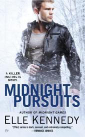 Midnight Pursuits: A Killer Instincts Novel