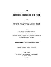 The Dangerous Classes of New York, and Twenty Years' Work Among Them