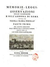 Memorie, leggi ed osservazioni sulle campagne e sull'annona di Roma: Volume 1