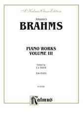 Piano Works, Volume III (2 Concertos, Paganini Variations & Waltzes): Piano Collection