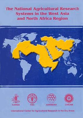 The National Agricultural Research Systems in the West Asia and North Africa Region PDF
