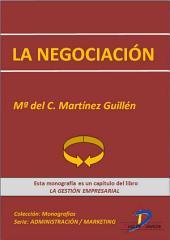 La negociación: La gestión empresarial