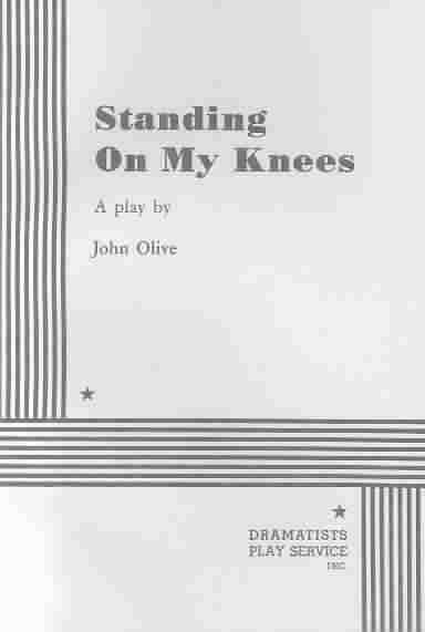 Standing on My Knees