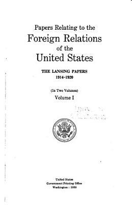 The Lansing Papers  1914 1920 PDF