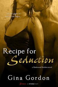 Recipe For Seduction Book