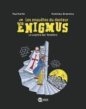 Les enquêtes du Docteur Enigmus, T02: Le sceptre des templiers