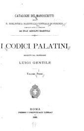 I codici palatini: Volume 1