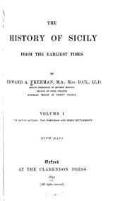 The History of Sicily from the Earliest Times: Volume 1