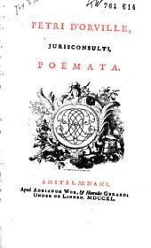 Petri d'Orville, jurisconsulti, Poëmata
