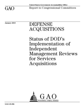 Defense Acquisitions: Status of DoD¿s Implementation of Independent Management Reviews for Service Acquisitions