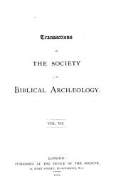 Transactions of the Society of Biblical Archæology: Volumes 7-8