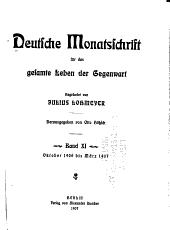 Deutsche Monatsschrift für das gesamte Leben der Gegenwart: Band 11